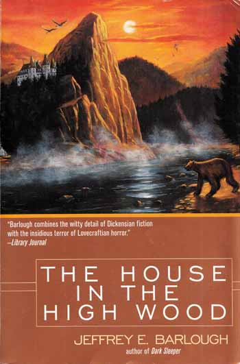 Image for The House in the High Wood: A Story of Old Talbotshire