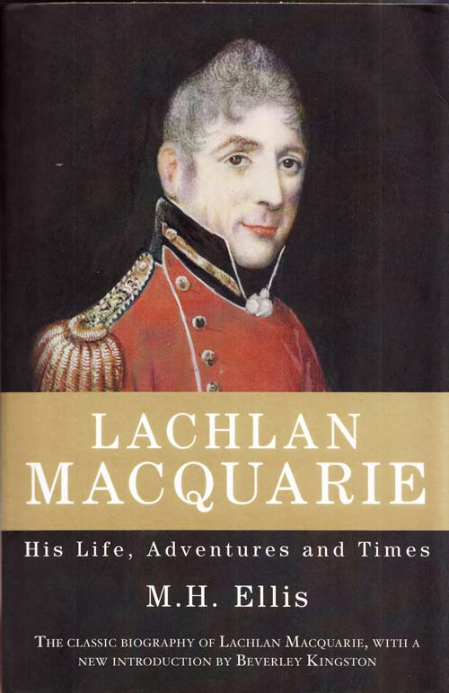 Image for Lachlan Macquarie. His Life, Adventures and Times