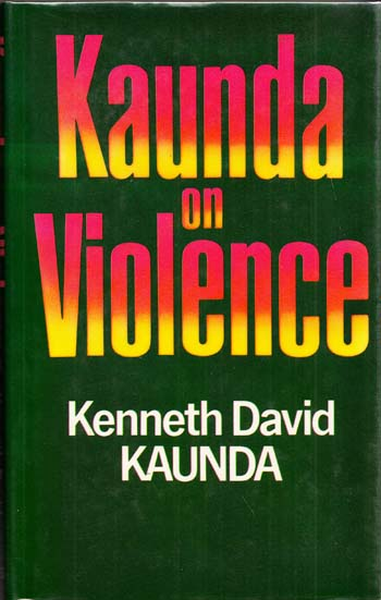 Image for Kaunda on Violence
