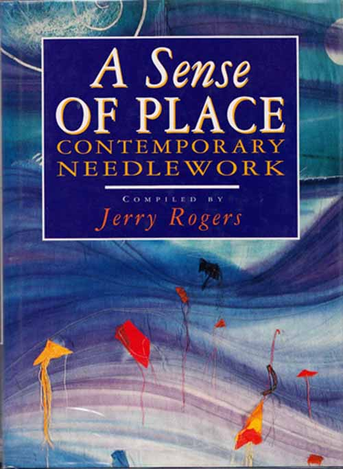 Image for A Sense of Place Contemporary Needlework