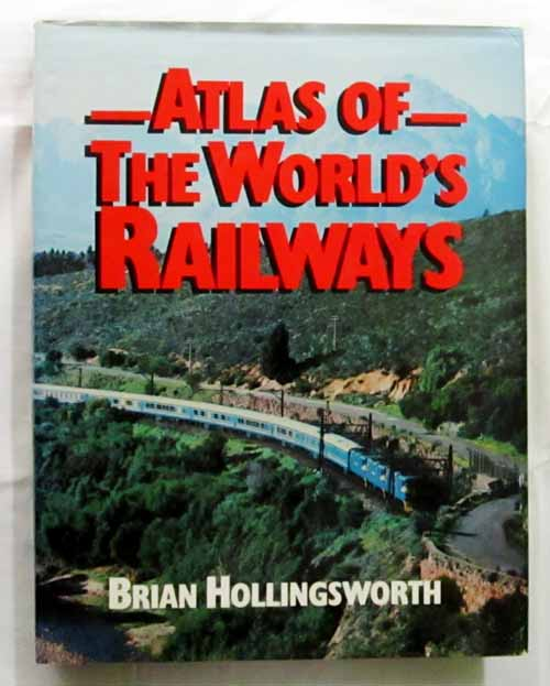 Image for Atlas of the World's Railways