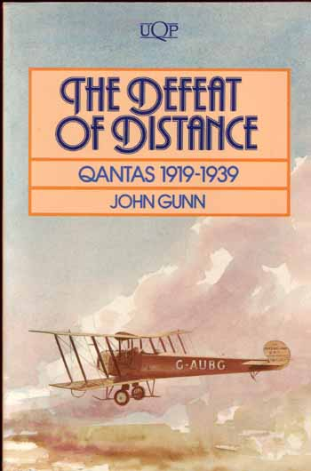 Image for THE DEFEAT OF DISTANCE QANTAS 1919-1939