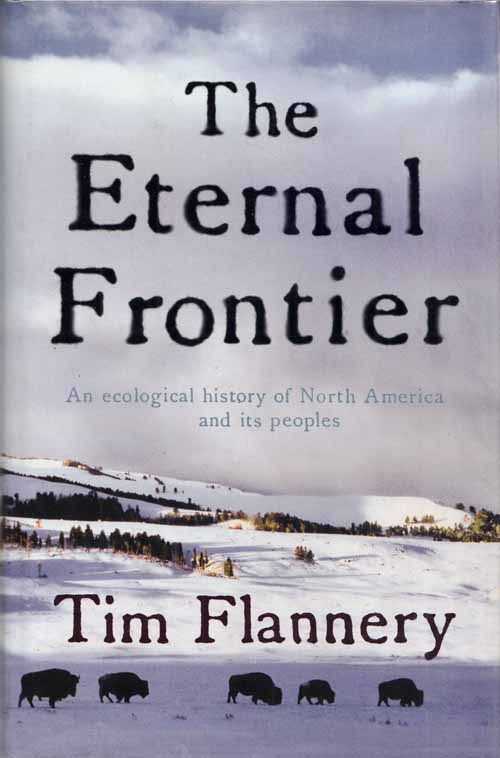 Image for The Eternal Frontier An Ecological History of North America and its Peoples.