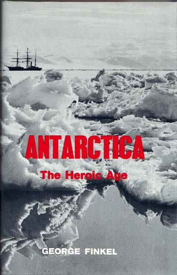 Image for Antarctica The Heroic Age