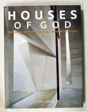 Image for Houses of God. Religious Architecture for a New Millennium