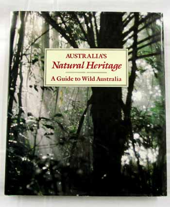 Image for Australia's Natural Heritage: A Guide to Wild Australia
