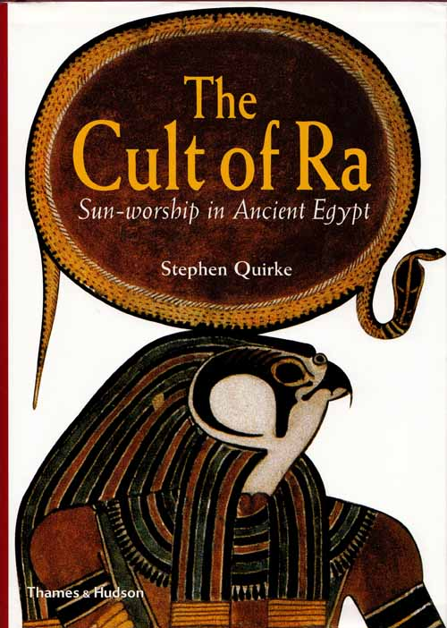 Image for The Cult of Ra Sun-worship in Ancient Egypt