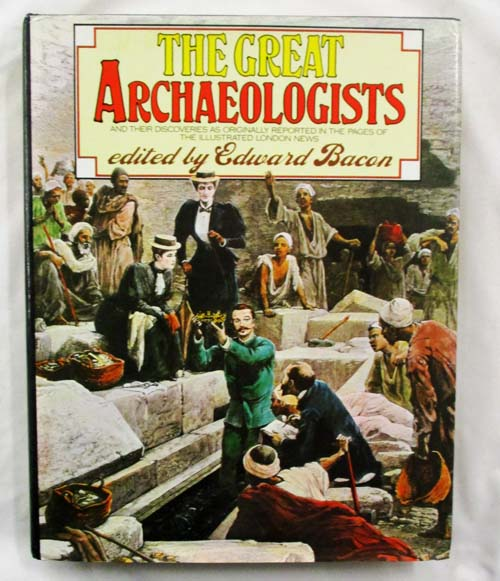 Image for The Great Archaeologists