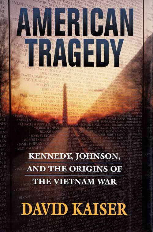 Image for American Tragedy: Kennedy, Johnson, and the Origins of the Vietnam War