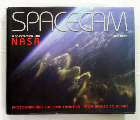 Image for Spacecam In Co-Operation With NASA - Photographing the Final Frontier - from Apollo to Hubble