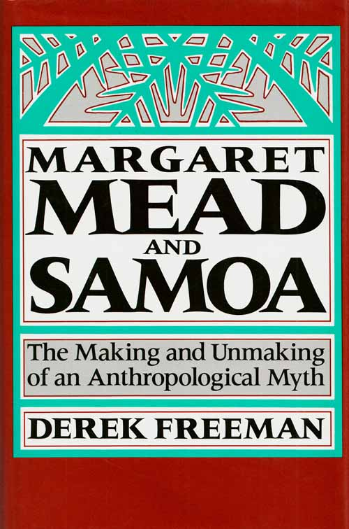 Image for Margaret Mead and Samoa.  The Making and Unmaking of an Anthropological Myth