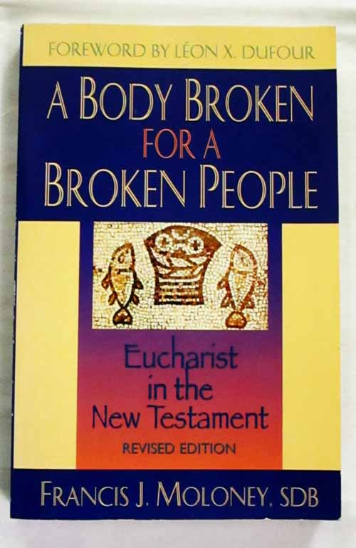 Image for A Body Broken for a Broken People: Eucharist in the New Testament Revised Edition