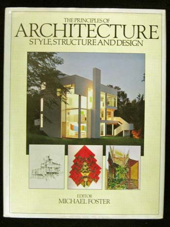 Image for The Principles of Architecture: Style, Structure and Design