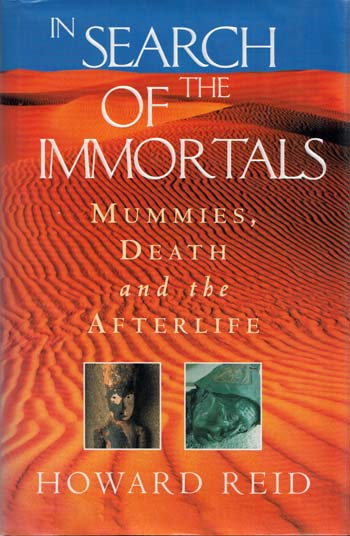 Image for In Search of the Immortals: Mummies, Death and the Afterlife