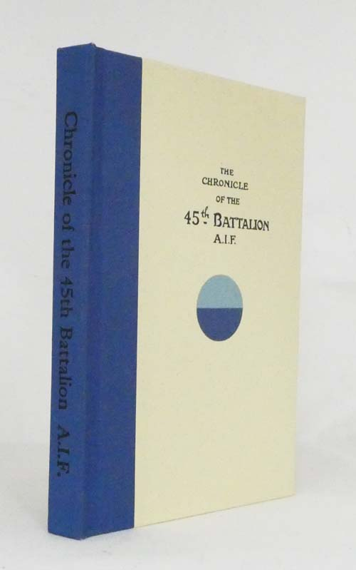 Image for The Chronicle of the 45th Battalion A.I.F.