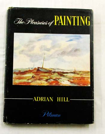 Image for The Pleasures of Painting With Practical Demonstrations