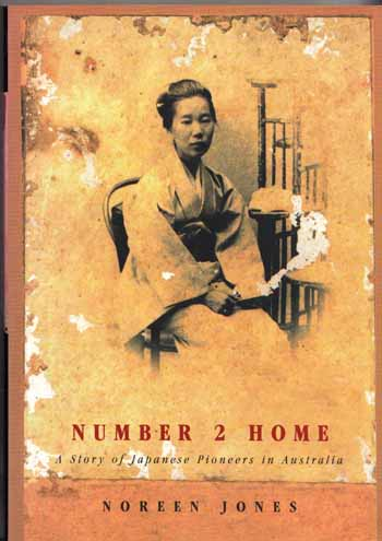 Image for Number 2 Home A Story of Japanese Pioneers in Australia