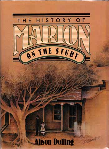 Image for The History of Marion on The Sturt: The Story of a Changing Landscape and its People