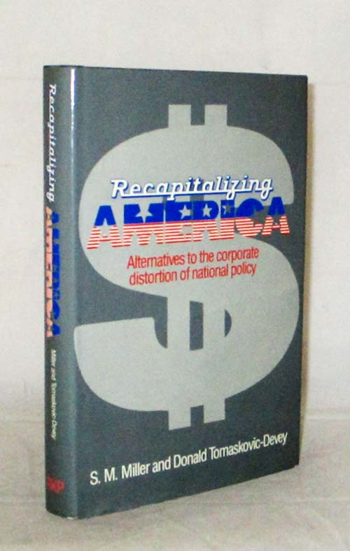 Image for Recapitalizing America: Alternatives to the corporate distortion of national policy
