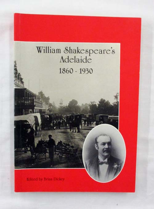 Image for William Shakespeare's Adelaide 1860-1930