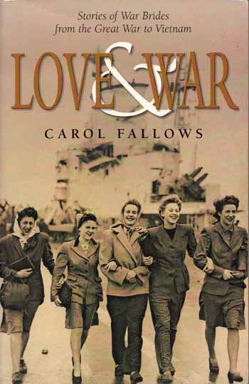 Image for Love & War. Stories of War Brides from The Great War to Vietnam