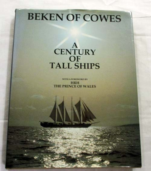 Image for Beken of Cowes: A Century of Tall Ships