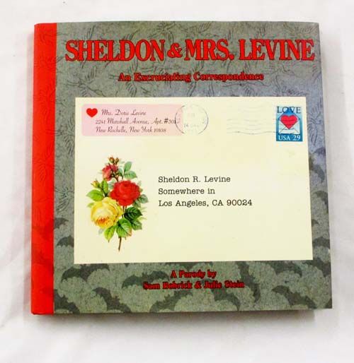 Image for Sheldon and Mrs. Levine, An Excruciating Correspondence