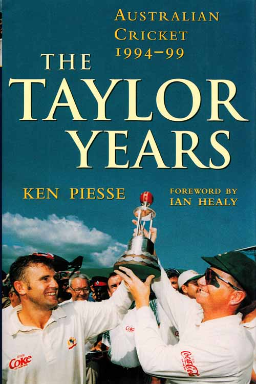 Image for The Taylor Years. Australian Cricket 1994-99
