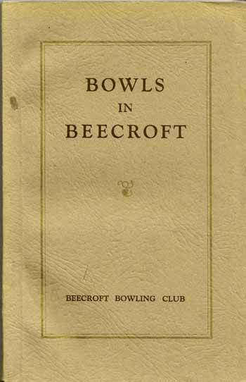Image for Bowls in Beecroft being the official history of Beecroft Bowling Club from 1913 to 1946.