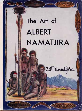Image for The Art of Albert Namatjira [Signed]