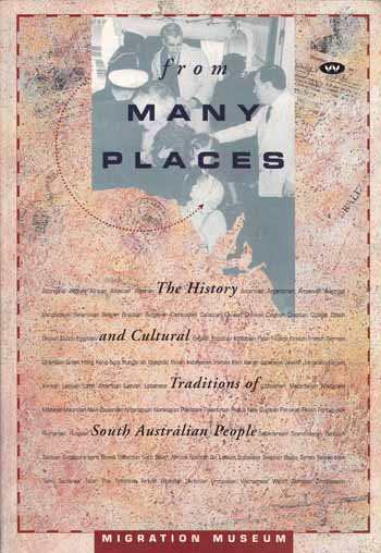 Image for From Many Places: The History and Cultural Traditions of South Australian People
