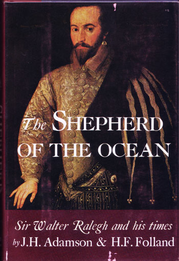 Image for The Shepherd of the Ocean. An Account of Sir Walter Ralegh And His Times