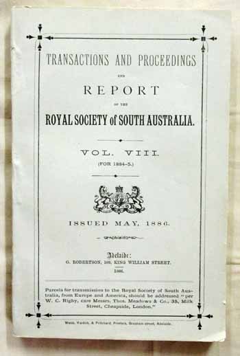 Image for Transactions and Proceedings and Report of The Royal Society of South Australia Vol VIII (For 1884-85)