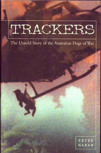 Image for Trackers. The Untold Story of the Australian Dogs of War