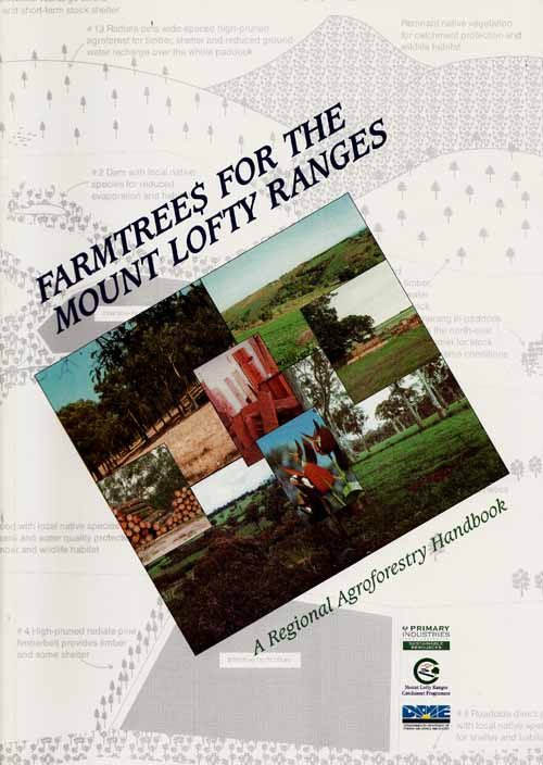 Image for Farmtrees for the Mount Lofty Ranges. A Regional Agroforestry Handbook