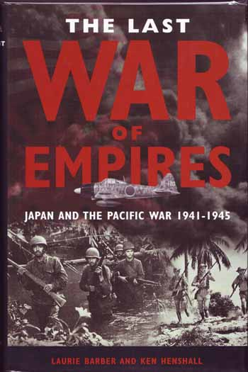 Image for The Last War of Empires. Japan and the Pacific War 1941-1945