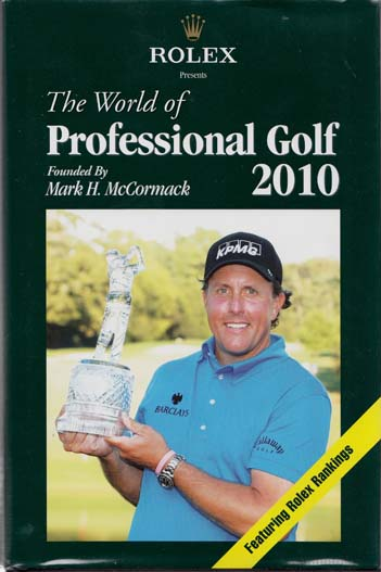 Image for Rolex Presents The World of Professional Golf 2010 Founded by Mark H. McCormack