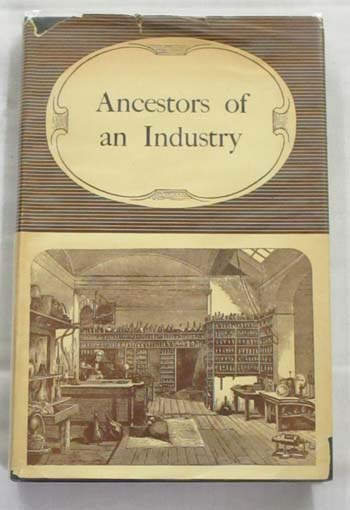 Image for Ancestors of an Industry