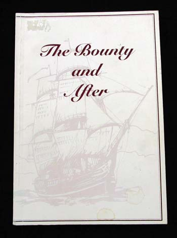 Image for The Bounty and After  A Short History of the Descendants of the Mutineers of 'The Bounty'