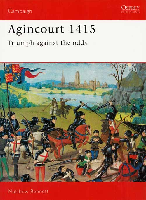 Image for Agincourt, 1415: Triumph Against the Odds [Campaign Series No 9]