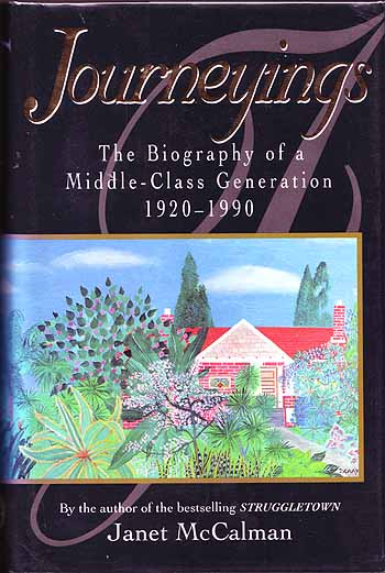 Image for Journeyings. The Biography of a Middle-Class Generation 1920-1990 [Signed by Author]