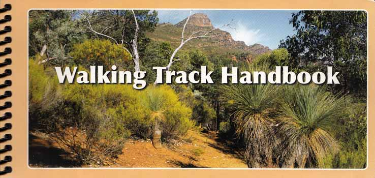 Image for Walking Track Handbook  Understanding landscape principles for bush tracks