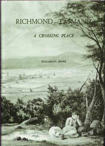 Image for Richmond-Tasmania. A Crossing Place