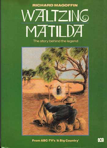 Image for Waltzing Matilda: The Story Behind the Legend