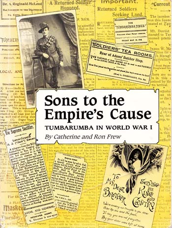Image for Sons to the Empire's Cause. Tumbarumba in World War 1,