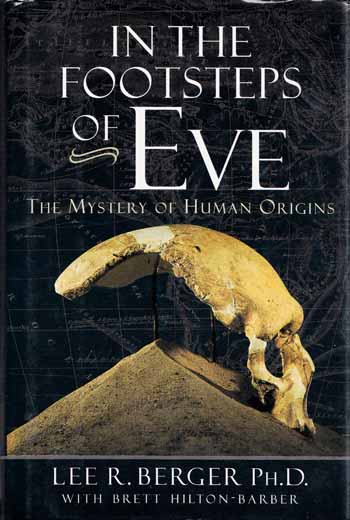 Image for In the Footsteps of Eve. The Mystery of Human Origins