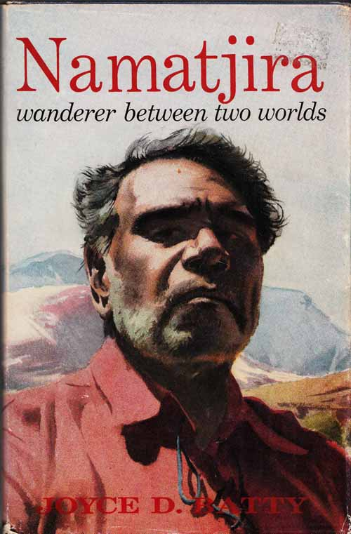Image for NAMATJIRA Wanderer Between Two Worlds
