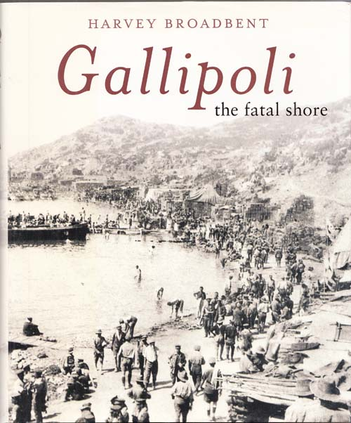 Image for Gallipoli the Fatal Shore