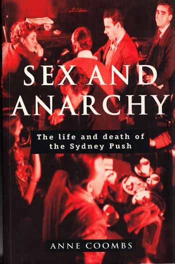 Image for Sex and Anarchy : The Life and Death of the Sydney Push