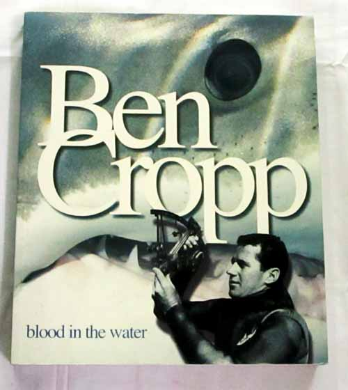Image for Ben Cropp : Blood in the Water